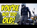 Are You Too Old To Start Riding A Motorcycle?   The Benefits   And Some Advice