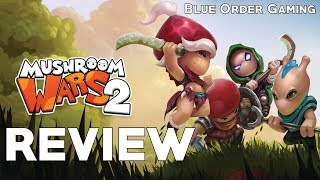 My Thoughts On Mushroom Wars 2 (Steam Release Review)
