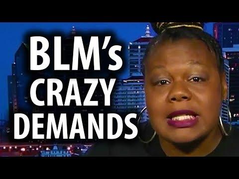 Black Lives Matter's Ridiculous Demands
