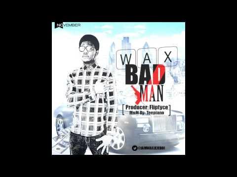 WAX - BADMAN (Prod.Fliptyce)