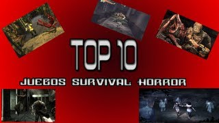 Top 10 Juegos Survival Horror Loquendo