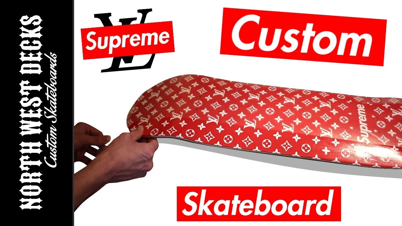Making ANOTHER Louis Vuitton Supreme Skateboard! #2 - YouTube