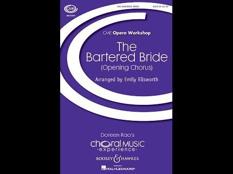 The Bartered Bride (Opening Chorus) - Arranged by Emily Ellsworth