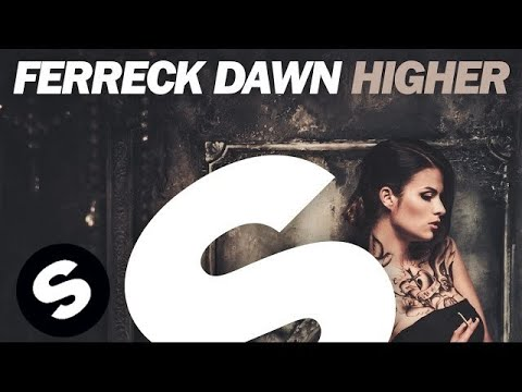 Ferreck Dawn - Higher
