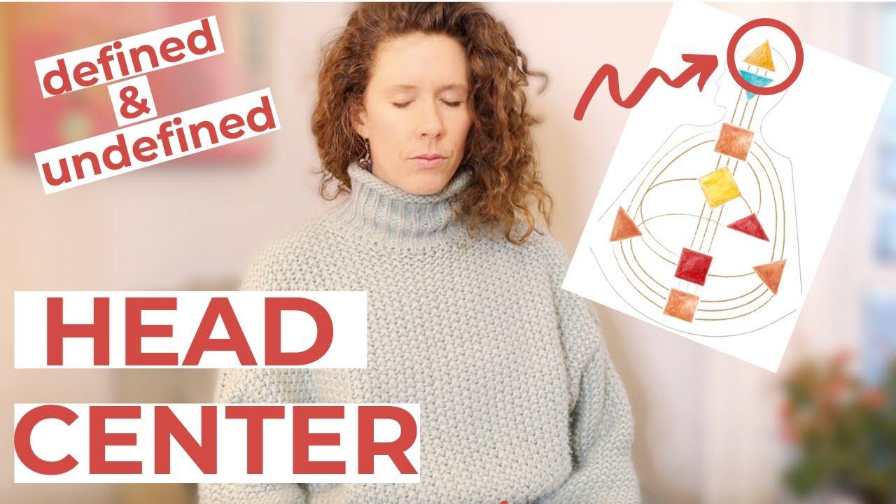 The HEAD CENTER in Human Design // Defined Head Center and Undefined Head Center Explained in Full.