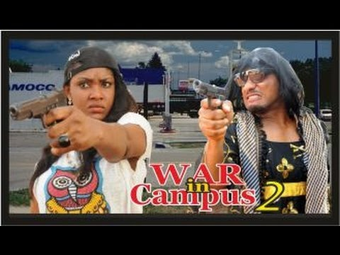War in Campus 2 -  Nigeria Nollywood Movie