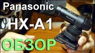 2015 panasonic hx a1m a1 обзор pov камера