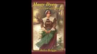Mary Dyer Friend of Freedom Trailer