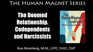 The Doomed Relationship. The Codependent / Narcissist Relationship Dance. Codependency Narcissism