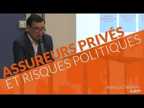 Jean-Luc Debièvre : Assureurs privés et risques politiques | Conférence à l'ILERI