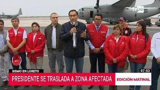 Presidente Vizcarra viaja a Yurimaguas para trabajo de evaluación tras sismo
