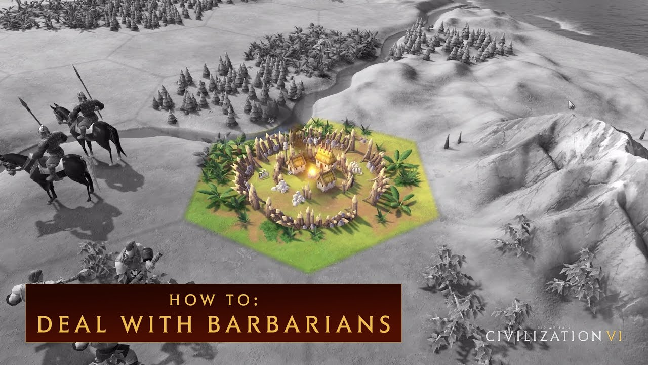 CIVILIZATION VI - How To Deal With Barbarians - YouTube