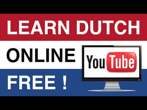 Learn Dutch Online - Dutch Course. Weekly video lessons !