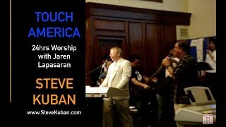 Steve Kuban in California - 24hrs Worship with Jaren Lapasaran