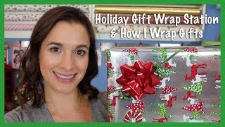 Holiday Gift Wrap Station & How I Wrap Gifts (Holiday Prep 2013)