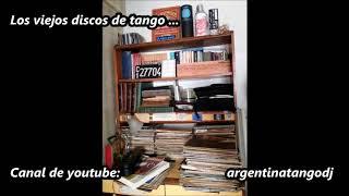 10 TANGAZOS - De Angelis - Ángel Vargas - Alberto Morán - Troilo - Di Sarli - Otros