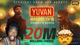 YUVAN Mashup 2K18 | Stanley & Sathya | Yuvan Selva | Straight From Our Hearts (REACTION)