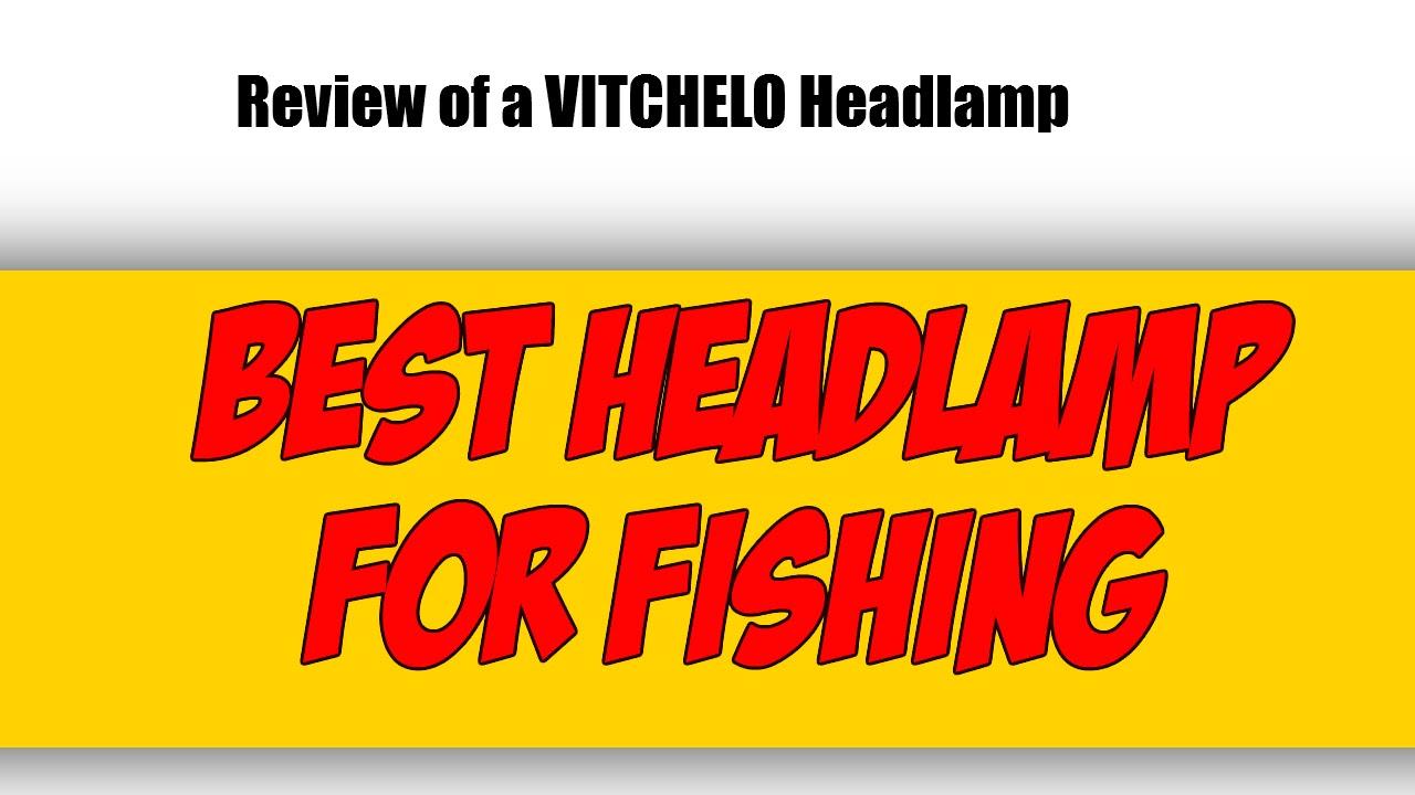 best headlamps for fishing - youtube, Reel Combo