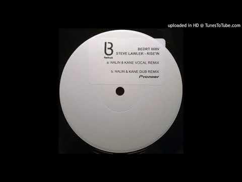 B - Steve Lawler - Rise In (Nalin & Kane Dub Remix)