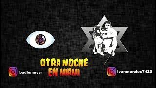 Otra Noche en Miami - Bad Bunny X 100PRE Cover Ivan Zuiga