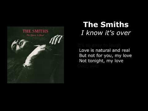 The Smiths - I Know It's Over [Lyrics]