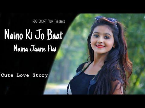naino-ki-jo-baat-naina-jaane-hai-|-latest-songs-|-cute-love-story-|