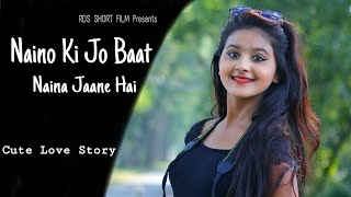 naino-ki-jo-baat-naina-jaane-hai-latest-songs-cute-love-story