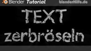 Blender 3D Tutorial - TEXT zerbröseln mit Cell Fracture (deutsch)