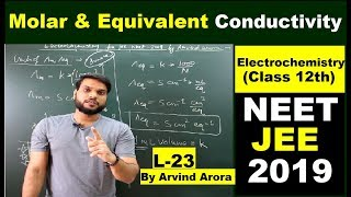 (L-23) Molar Conductivity & Equivalent conductivity : Electrochemistry | Class 12th/JEE/NEET 2019