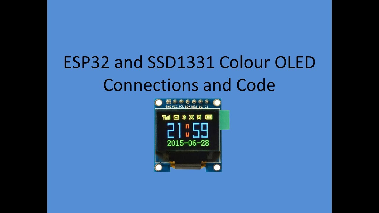 Tech Note 046 - ESP32 How to connect SSD1331 Colour OLED Displays