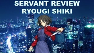 Fate Grand Order | Is Ryougi Shiki (Assassin) Still Good? - Servant Review