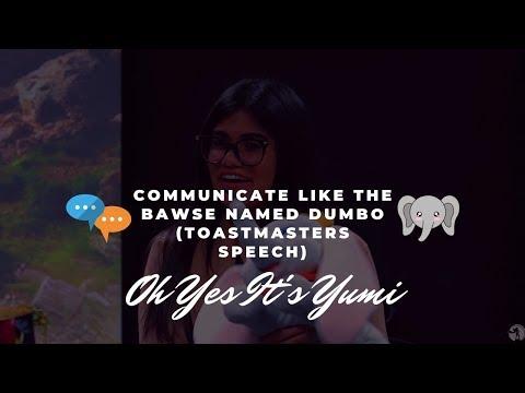 Communicate like the BAWSE named Dumbo