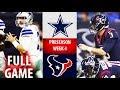 2018 🁢 DAL Cowboys vs HOU Texans 🁢 Preseason Week 4 🁢