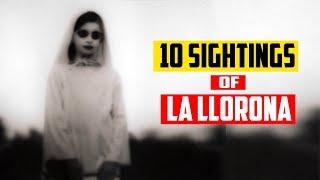 10 Sightings of La Llorona (The Curse Of La Llorona)