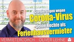Stornierungen wegen Coronavirus - Deine Rechte als Ferienhausvermieter