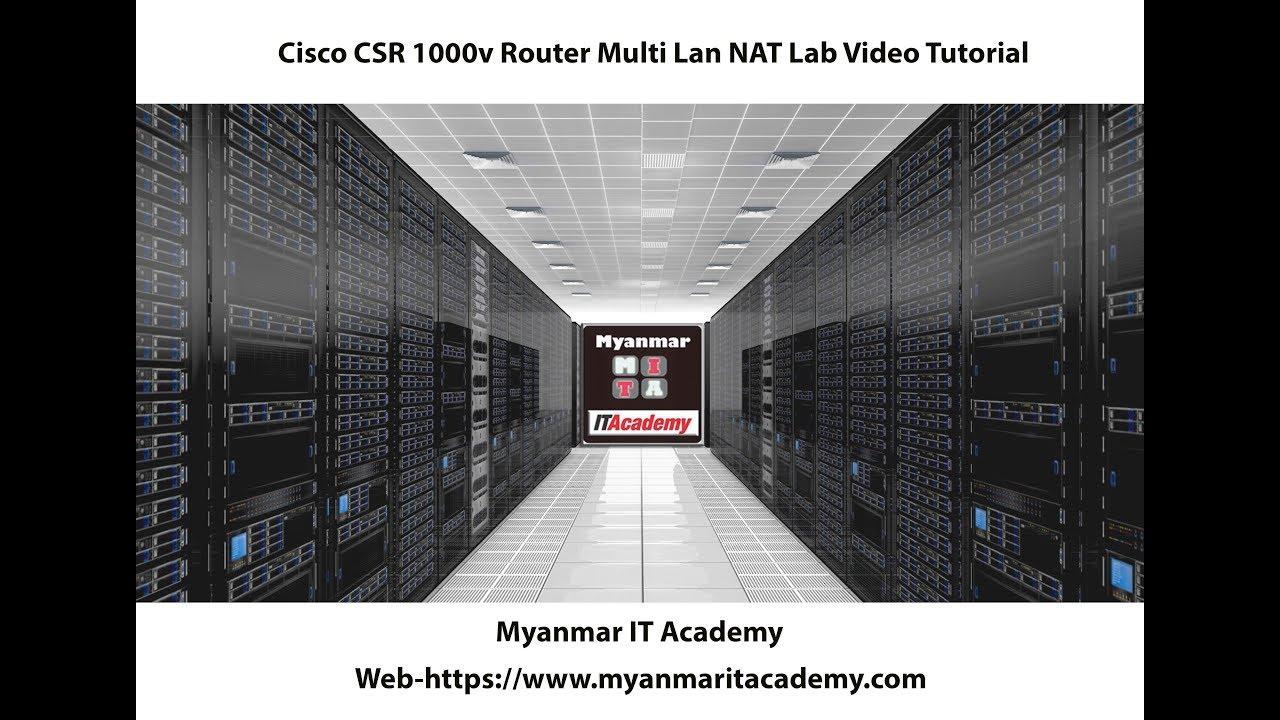 02 Cisco CSR 1000v Router Multi Lan NAT Lab Video Tutorial