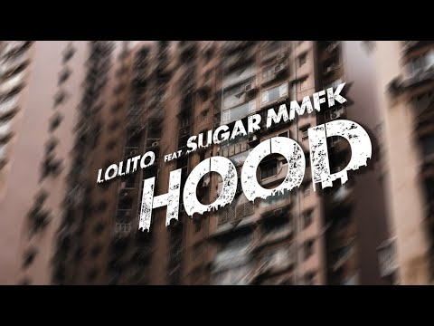 LOLITO feat. Sugar MMFK  - Hood  (prod. by Swerve)