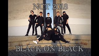 [KPOP IN PUBLIC] NCT 2018 ´BLACK ON BLACK´ dance cover by UNIT7