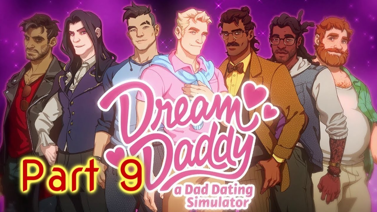 Dream Daddy (Part 9) | A Dad Dating Simulator | LIVE