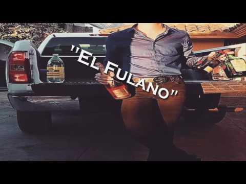 ''El Fulano''- Adriel Favela (2017) PreEstudio!