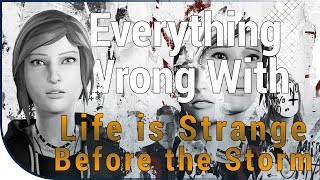 GAME SINS | Everything Wrong With Life Is Strange: Before The Storm