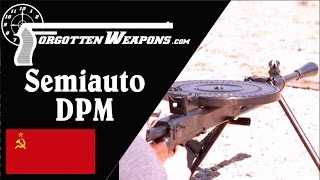 Semiauto Dpm Light Machine Gun Review