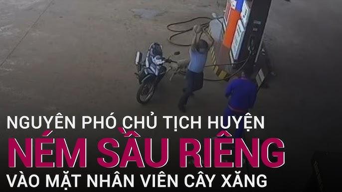 Bị nhắc đeo khẩu trang, nguyên Phó Chủ tịch huyện ném sầu riêng vào nhân viên cây xăng - YouTube