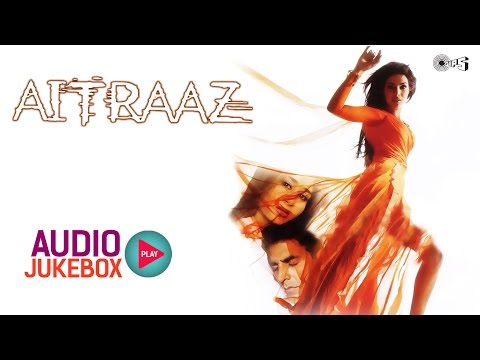 Aitraaz Audio Songs Jukebox  Akshay Kumar, Kareena Kapoor, Priyanka Chopra, Himesh Reshammiya