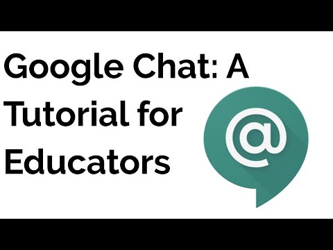 Google Chat | A Tutorial For Educators