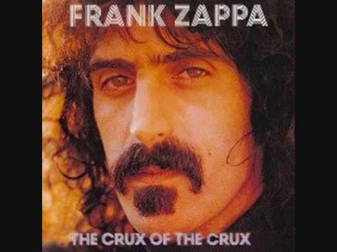 Zappa - The Crux Of The Crux