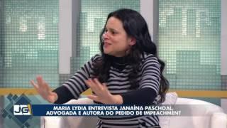 Maria Lydia Entrevista Janaína Paschoal, Advogada E Autora Do Pedido De Impeachment