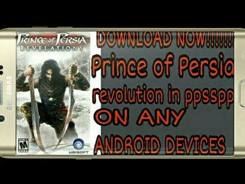 HOW TO DOWNLOAD PRINCE OF PERSIA REVALUTION ON ANY ANDROID DEVICES IN PPSSPP IN HINDI
