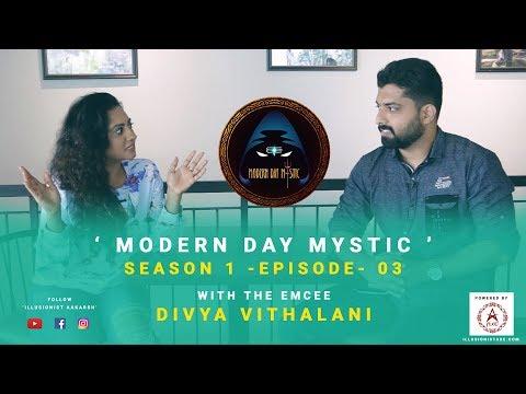 Modern Day Mystic   S01 E03   Emcee Divya Vithalani