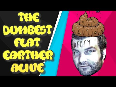 The Dumbest Flat Earther Alive! thumbnail